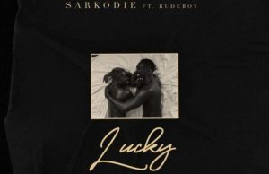 Sarkodie – Lucky ft. Rudeboy