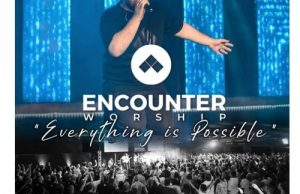 Encounter Worship SA – Everything Is Possible