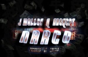 J Molley Ft. KashCpt – Narco