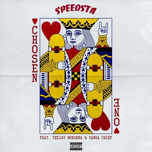 DJ Speedsta ft. Yanga Chief, Teejay Mokoena – Chosen One