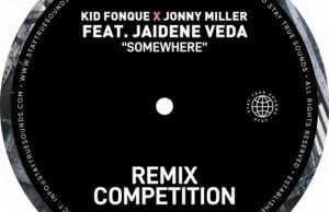 Kid Fonque & Jonny Miller – Somewhere (Tebza De SouL Remix) Ft. Jaidene Veda