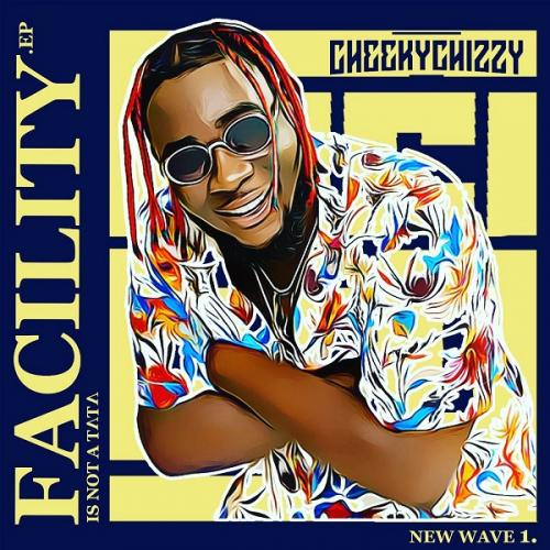 Cheekychizzy – Shalaye Ft. Mayorkun & Dremo