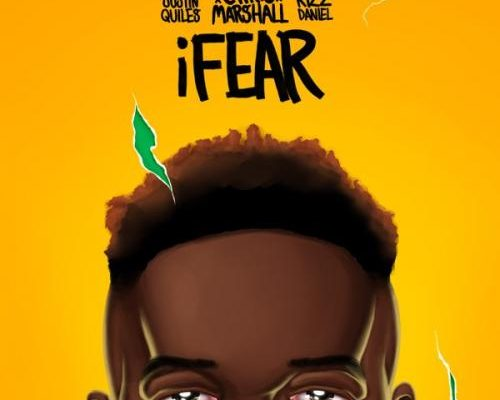 Chris Marshall Ft. Justin Quiles, Kizz Daniel – iFear