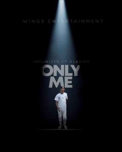 Immunizer – Only Me Ft. OlaDips
