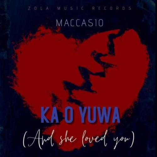 Maccasio – Ka O Yua (And She Loved You)