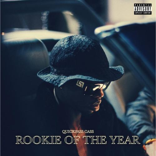 Quickfass Cass – Rookie of the Year