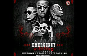 Runtown – Emergency Ft. Wizzy Pro, Skales, Patoranking