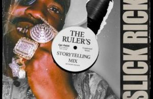 Slick Rick – The Ruler's Storytelling Mix