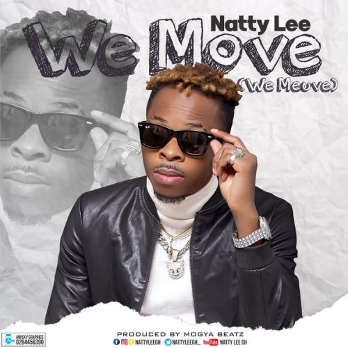 Natty Lee – We Move