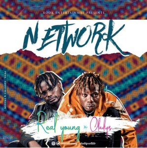 Real Young Ft. OlaDips – Network