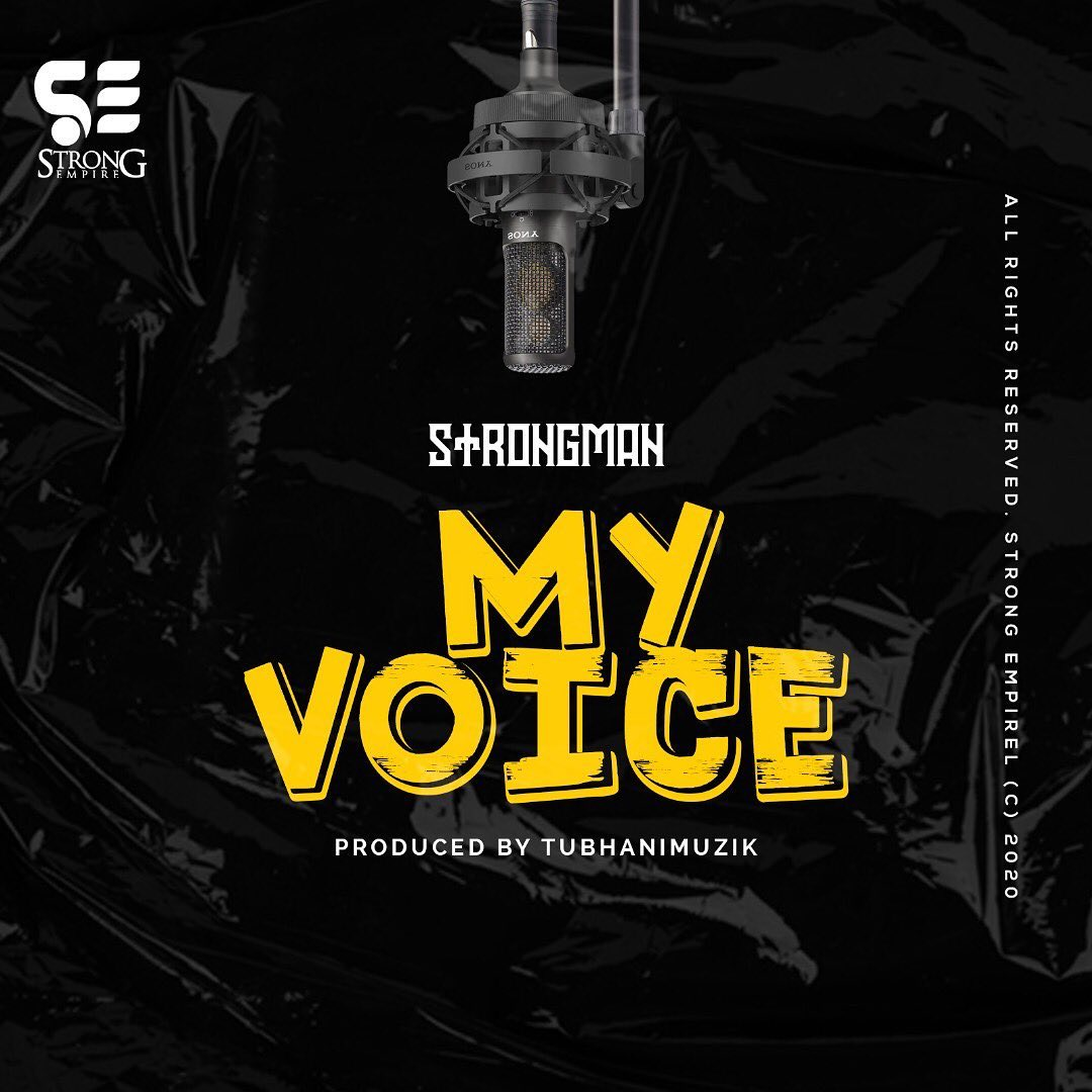 Strongman – My Voice