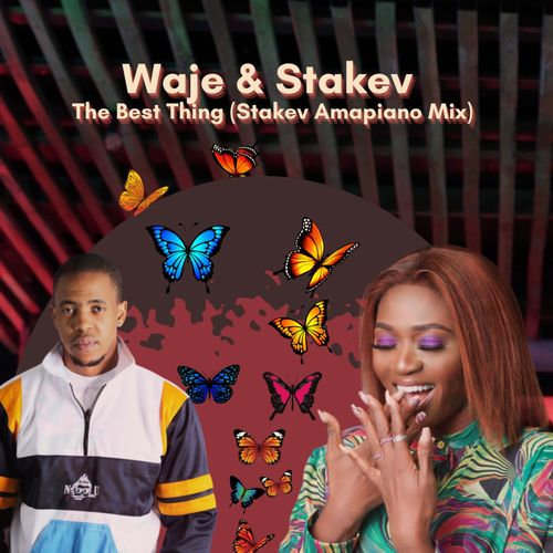 Waje X Stakev – Best Thing Amapiano (Remix)