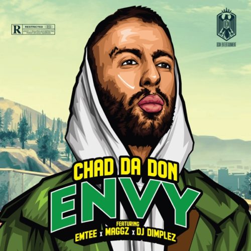 Chad Da Don – Envy Ft. Maggz, Emtee, DJ Dimplez
