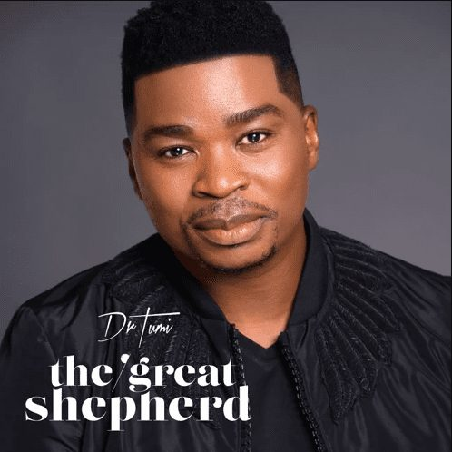 Dr Tumi – The Great Shepherd