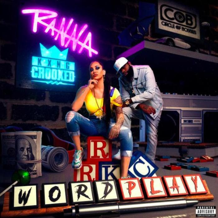 Ranna Royce – Wordplay Ft. KXNG CROOKED
