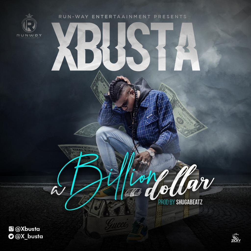 Xbusta – Billion Dollar