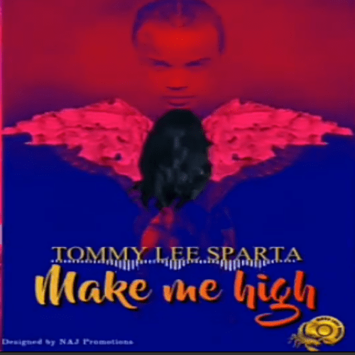 Tommy Lee Sparta – Make Me High