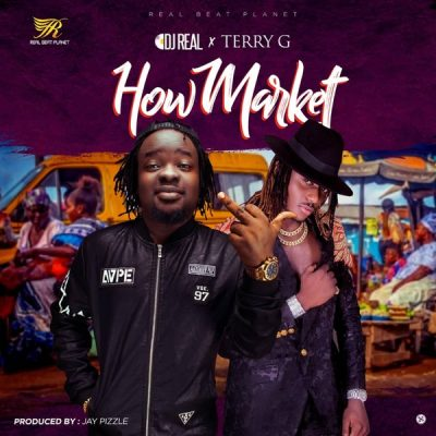 DJ Real ft. Terry G – How Market